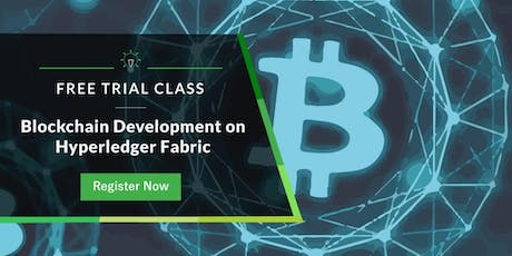 Free Trial Class: Blockchain Development on Hyperledger Fabric tickets