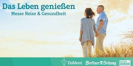 Messe Reise & Gesundheit Tickets
