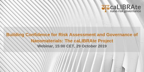 Building Confidence for Risk Assessment and Governance of Nanomaterials tickets
