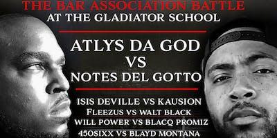 "Don Haymon Promotions Presents The Bar Association: ""Gladiator School"""