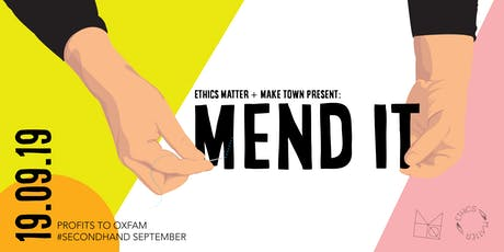 Mend It! Fashion Mending Workshop and Panel Discussion tickets