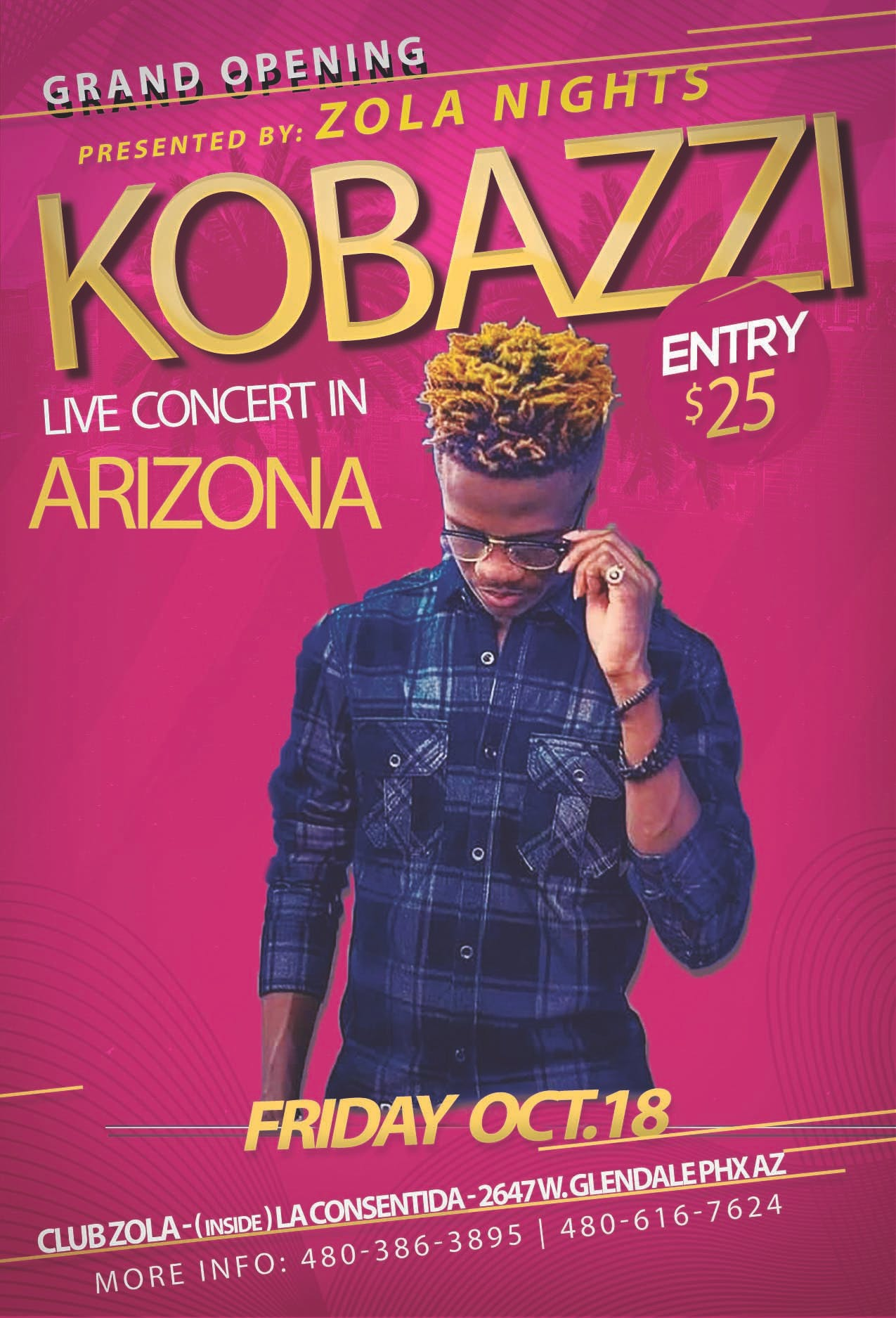 ZOLA NIGHT GRAND OPENING FT. KOBAZZI LIVE IN CONCERT