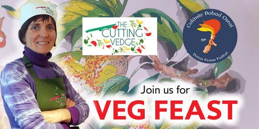 VEGFEAST GLASRAI GLOITE WITH HELEN COSTELLOE  OF THE CUTTING VEDGE