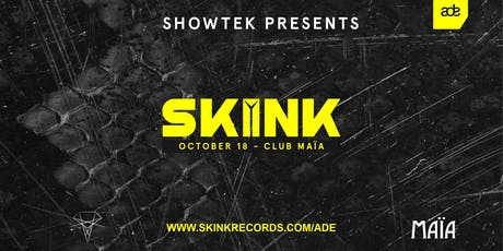 Showtek presents SKINK - ADE 2019 tickets