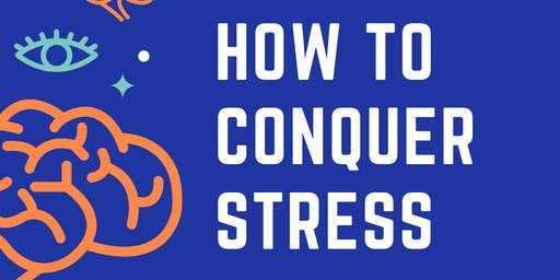 How to conquer stress