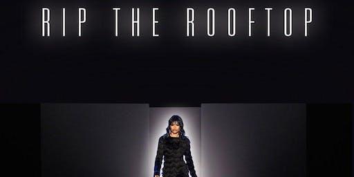 Rip The Rooftop II: Fashion + Music