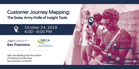 Customer Journey Mapping: The Swiss Army Knife of Insight Tools. Hosted by the AMA SF & QRCA tickets