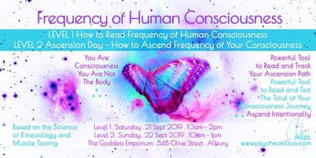 Frequency of Human Consciousness: Level 1 Reading Freq. + Level 2 Ascension tickets