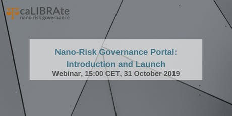 Nano-Risk Governance Portal: Introduction and Launch tickets