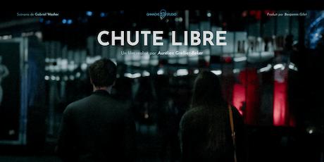 """PROJECTION """"Chute libre - Première partie"""" billets"""