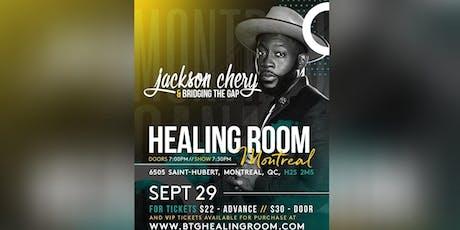 Jackson Chery & BTG: Healing Room in Montreal (9/29) & Book Release tickets