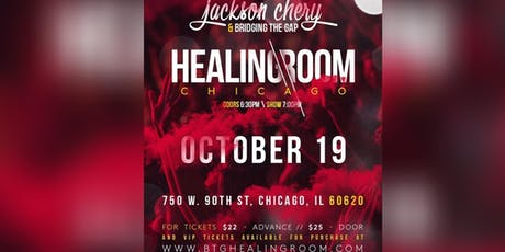 Jackson Chery & Bridging the Gap: Healing Room in Chicago tickets