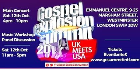 GOSPEL EXPLOSION SUMMIT- UK meets USA tickets