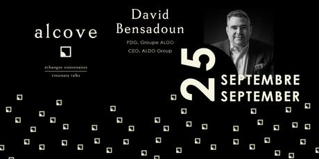 alcove • micro-conférence/micro-conference: David Bensadoun (In English) tickets