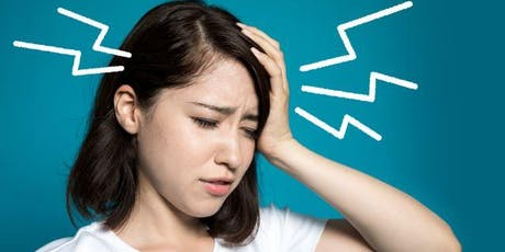 Beat Headaches and Migraine, Effectively, Safely and Naturally - A FREE Workshop  tickets
