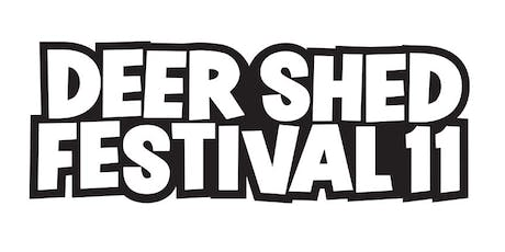 Deer Shed Festival 11 tickets