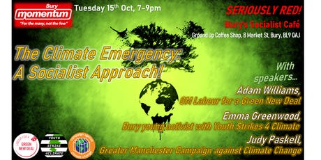 The Climate Emergency: A Socialist Approach (Bury Momentum open meeting) tickets