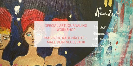 Art Journaling Workshop: Zauber der Rauhnächte - Male Dein neues Jahr