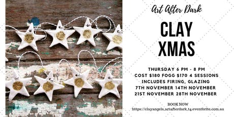 Art After Dark T4:  Clay Christmas Decorations tickets
