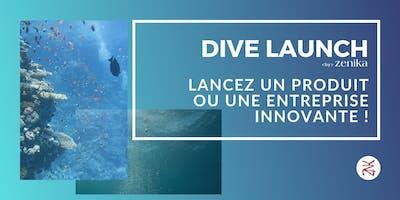 DIVE Launch : lancez un produit ou une entreprise innovante !