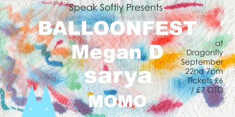 Speak Softly Present: BALLOONFEST tickets