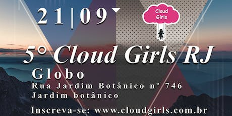 5° Cloud Girls RJ ingressos