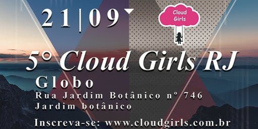 5° Cloud Girls RJ
