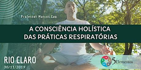 A CONSCIÊNCIA HOLÍSTICA DAS PRÁTICAS RESPIRATÓRIAS tickets