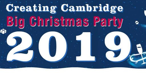 Creating Cambridge BIG Xmas Party 2019