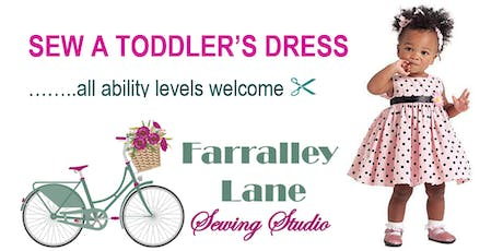 SEWING FOR BABY  - Toddler's Dress tickets