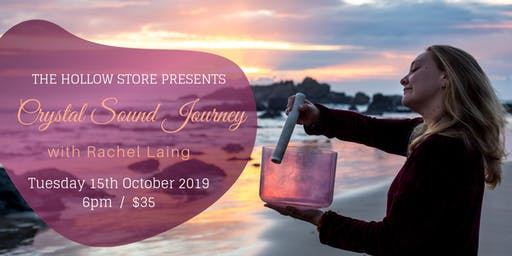 Crystal Sound Journey with Rachel Laing