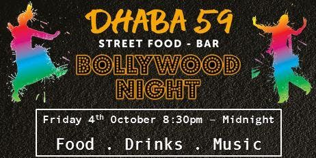 Dhaba59 present our 4th instalment of Bollywood Night