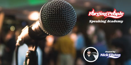 Forging People - Speaking Academy (November 2019) tickets