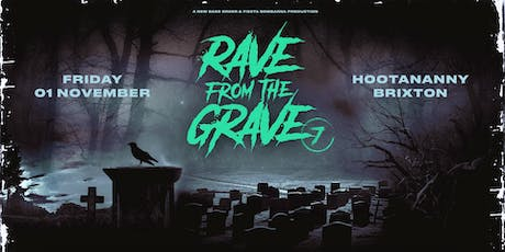 Rave From The Grave - Hootananny Halloween tickets