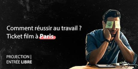 Outils pour les problèmes du travail - Film d'explication à Paris billets