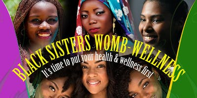 Black Sister's Womb Wellness Sessions