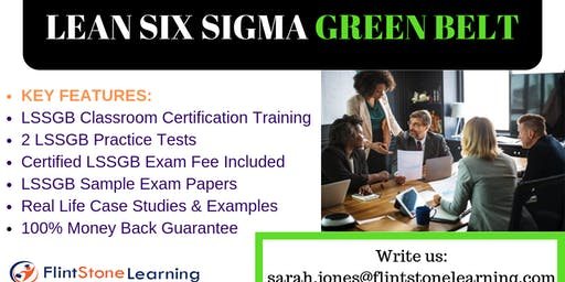 Lean Six Sigma Green Belt(LSSGB) Certification Training in Anza, CA