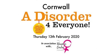 A Disorder for Everyone! - Challenging the culture of psychiatric diagnosis and exploring trauma informed alternatives tickets