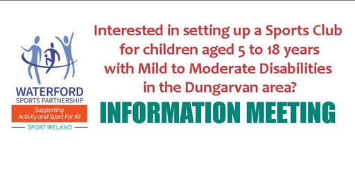 Information Evening for Dungarvan Disability Club