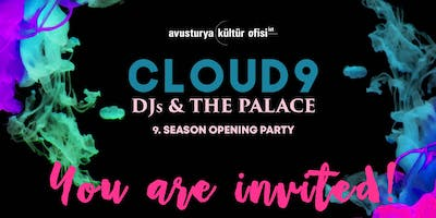 #CLOUD9 – DJs & the Palace