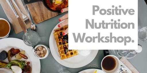 Positive Nutrition Workshop: Cornwall