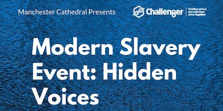 Modern Slavery Event: Hidden Voices tickets