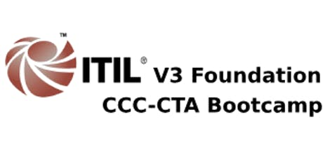 ITIL V3 Foundation + CCC-CTA 4 Days Virtual Live Bootcamp  in Hamilton City tickets