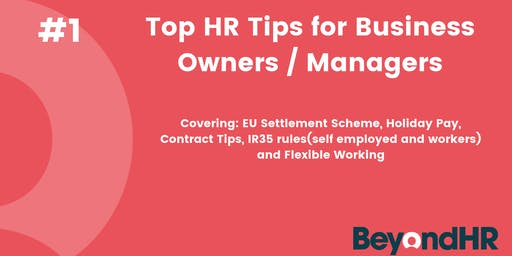 Top HR Tips for Business Owners / Managers