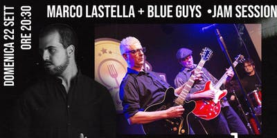 Marco Lastella + Blue Guys • Jam Session