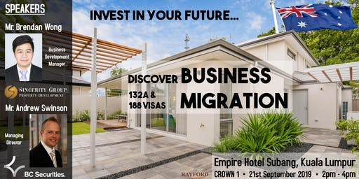 Australia Business and Investment Migration Property Seminar KL