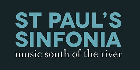 St Paul's Sinfonia June 2020 concert tickets