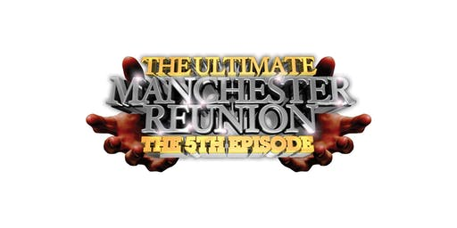 The Ultimate Manchester Reunion-5th Episode