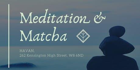 Meditation and Matcha tickets