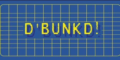 D'BUNKD tickets